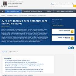 27% des familles avec enfant(s) sont monoparentales - Insee Analyses Corse - 24
