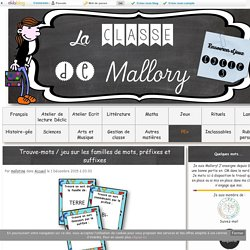 Trouve-mots / jeu sur les familles de mots, préfixes et suffixes