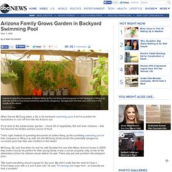 Family Grows Garden in Backyard Swimming Pool
