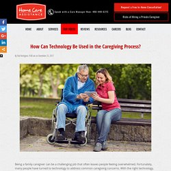 How Can Technology Be Used in the Caregiving Process