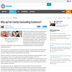 Why opt for Family Counselling Canberra?