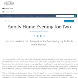 Family Home Evening for Two - Ensign Dec. 2004