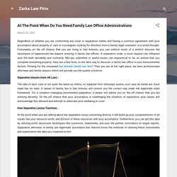 At The Point When Do You Need Family Law Office Administrations