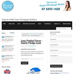 Loan Product Focus – Family Pledge Loan