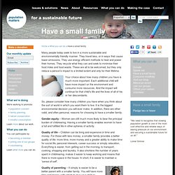 Have a small family « Population Matters