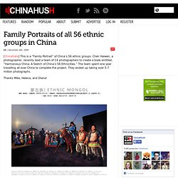 Family Portraits of all 56 ethnic groups in China