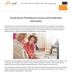 Family Nurse Practitioner License and Certification Information