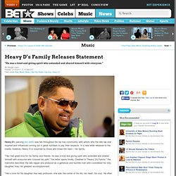 Heavy D's Family Releases Statement