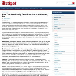 Hire The Best Family Dental Service In Allentown, PA