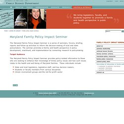 :: Family Studies Dept @ UMD :: Family Policy Impact Seminar ::