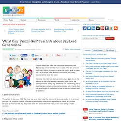 What Can 'Family Guy' Teach Us about B2B Lead Generation?