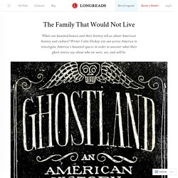 The Family That Would Not Live : Longreads Blog
