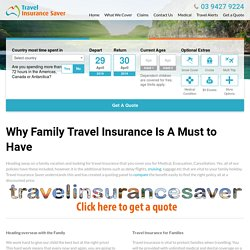 Why Family Travel Insurance Is A Must to Have - Travel Insurance Saver