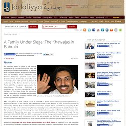 A Family Under Siege: The Khawajas in Bahrain
