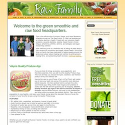 Raw Family - Victoria, Sergei and Valya Boutenko - Raw Food Diet