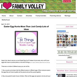 Easter Egg Hunts-More Than Just Candy-Lots of Ideas