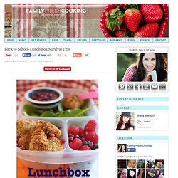Back to School-Lunch Box Survival Tips on FamilyFreshCooking