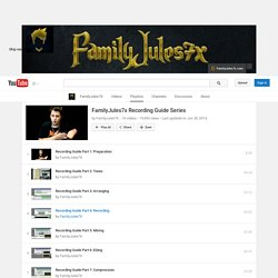 FamilyJules7x Recording Guide Series