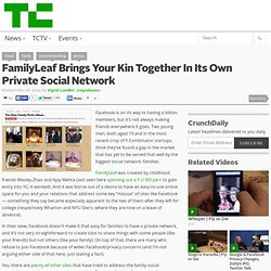 FamilyLeaf Brings Your Kin Together In Its Own Private Social Network