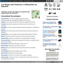 Los Blogs más Famosos e Influyentes en Español