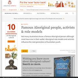 Famous Aboriginal people, activists & role models - Creative Spirits