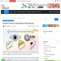 6 Most Famous Australian Gemstones