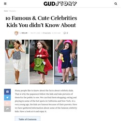 10 Famous & Cute Celebrities Kids You didn't Know About