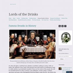Famous Drunks in History