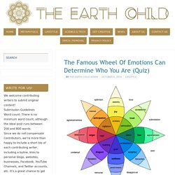 The Famous Wheel Of Emotions Can Determine Who You Are (Quiz) -