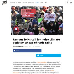 Famous folks call for noisy climate activism ahead of Paris talks