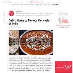Famous Food in Delhi for the Foodie in You