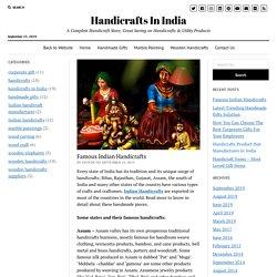 Famous Indian Handicrafts