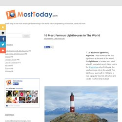 10 Most Famous Lighthouses In The World