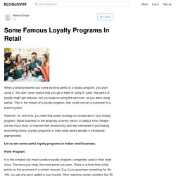 Some Famous Loyalty Programs In Retail