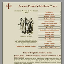 Famous Medieval People - Medieval Life and Times