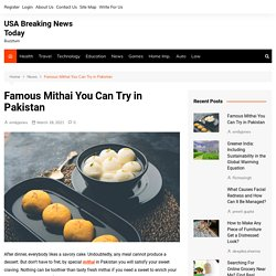 Famous Mithai You Can Try in Pakistan