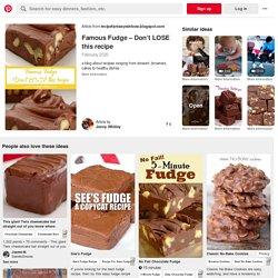 Famous Fudge – Don't LOSE this recipe in 2020