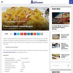 3 Famous Indian Halwa Recipes