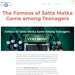 The Famous of Satta Matka Game among Teenagers