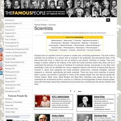 Famous Scientists - Biographies of World Famous Scientists
