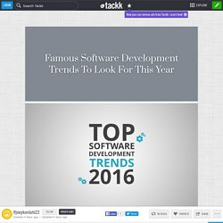 Famous Software Development Trends To Look For This Year