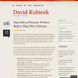 Day Jobs of Famous Writers Before They Were Famous « David Kubicek