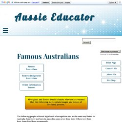 www.aussieeducator.org.au/reference/famousaustralians.html