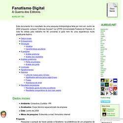 Fanatismo Digital - A Guerra dos Editores