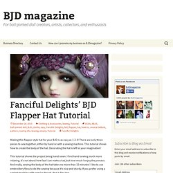 Make A BJD Or Other Doll A Flapper Hat