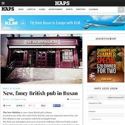 New, fancy British pub in Busan - Haps Magazine