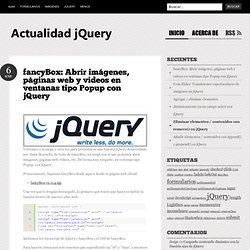 fancyBox: Abrir imágenes, páginas web y videos en ventanas tipo Popup con jQuery