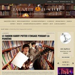 Le fandom Harry Potter s'engage pendant la pandémie