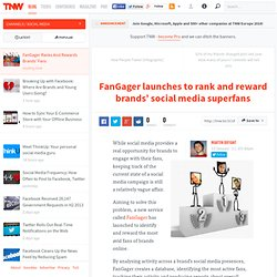 FanGager launches to rank and reward brands' social media superfans