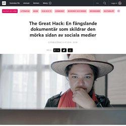 The Great Hack: En fängslande dokumentär som skildrar den mörka sidan av sociala medier